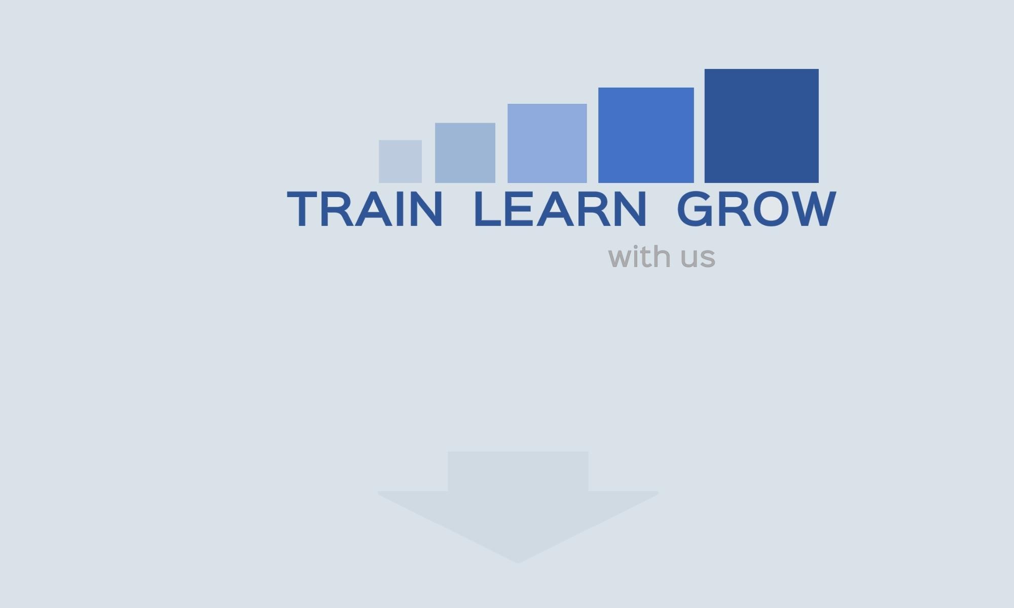 Train learn grow